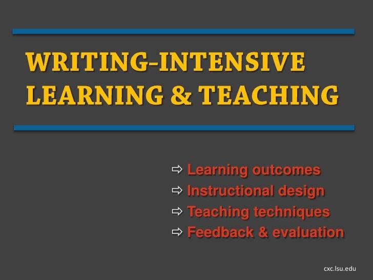  Learning outcomes Instructional design Teaching techniques Feedback & evaluation                    cxc.lsu.edu