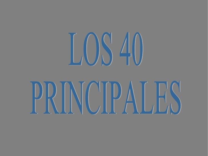 <ul>LOS 40 PRINCIPALES </ul>