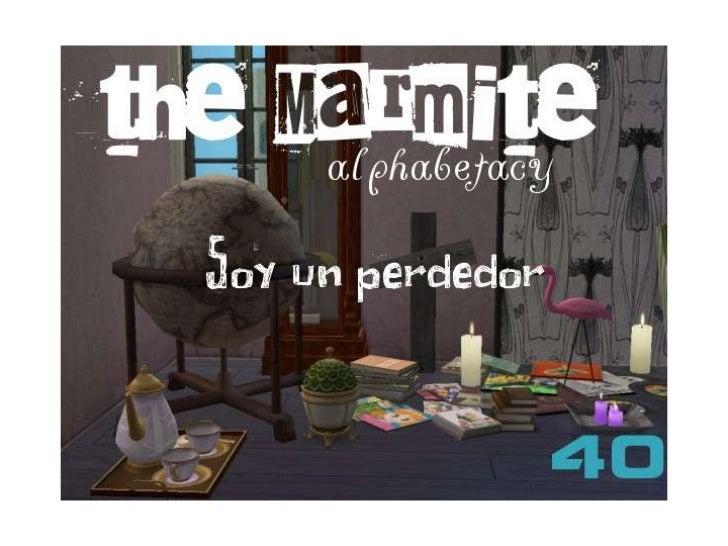 The Marmite Alphabetacy 40