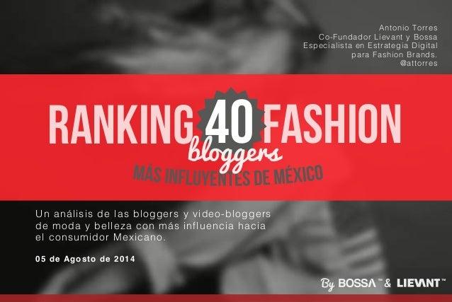 40 Fashion Bloggers más influyentes de México