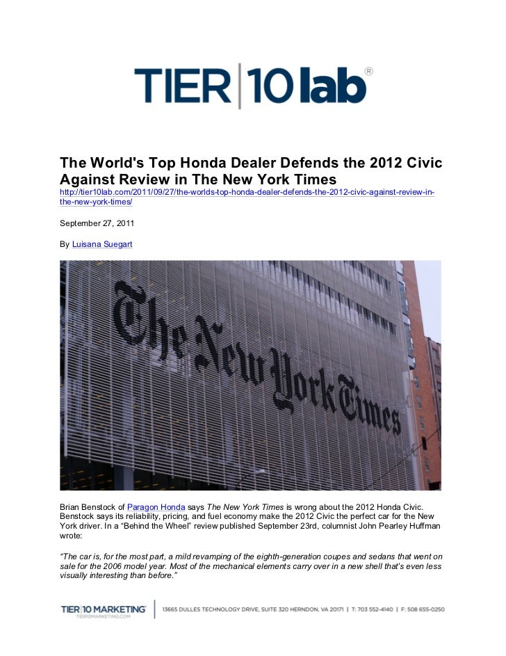 The Worlds Top Honda Dealer Defends the 2012 CivicAgainst Review in The New York Timeshttp://tier10lab.com/2011/09/27/the...