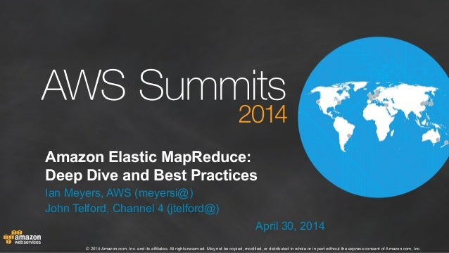 AWS Summit London 2014 | Amazon Elastic MapReduce Deep Dive and Best Practices (400)