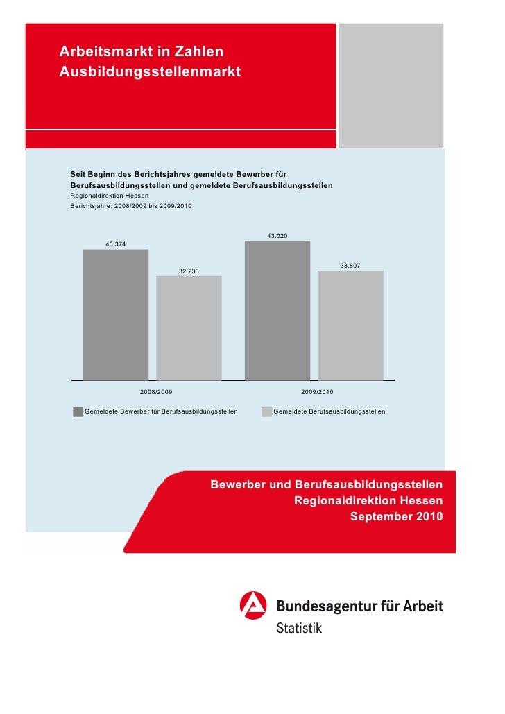 Arbeitsmarkt in ZahlenAusbildungsstellenmarkt Seit Beginn des Berichtsjahres gemeldete Bewerber für Berufsausbildungsstell...