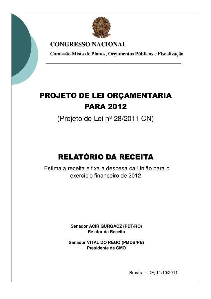 CONGRESSO NACIONAL  Comissão Mista de Planos, Orçamentos Públicos e FiscalizaçãoPROJETO DE LEI ORÇAMENTÁRIA               ...