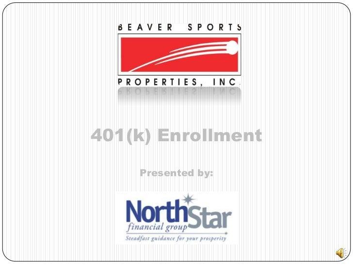 401(k) Enrollment<br />Presented by:<br />
