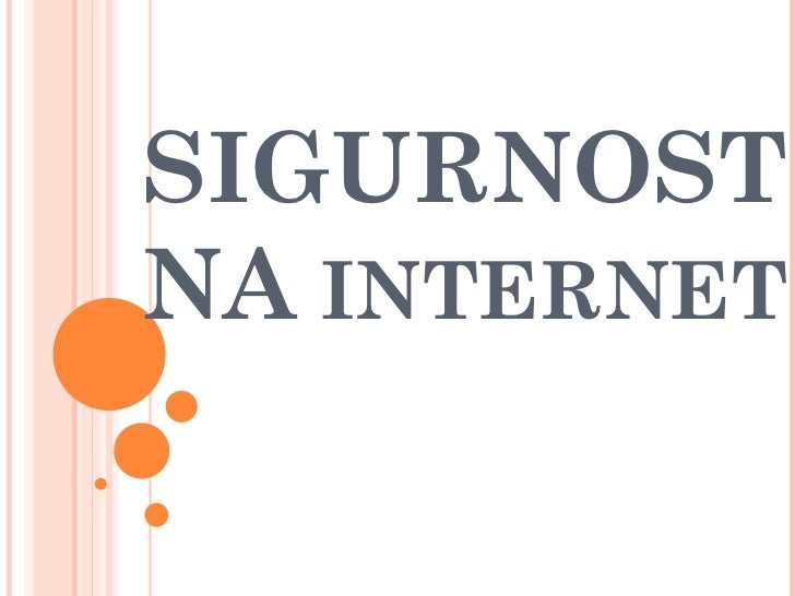 SIGURNOSTNA INTERNET