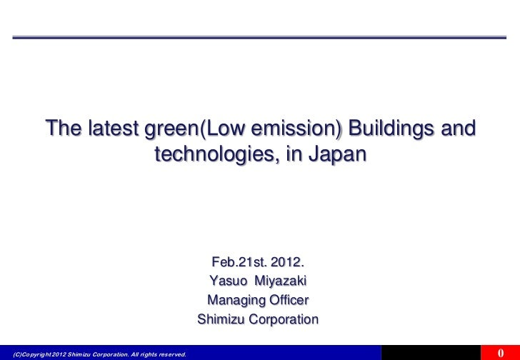 The latest green(Low emission) Buildings and                      technologies, in Japan                                  ...