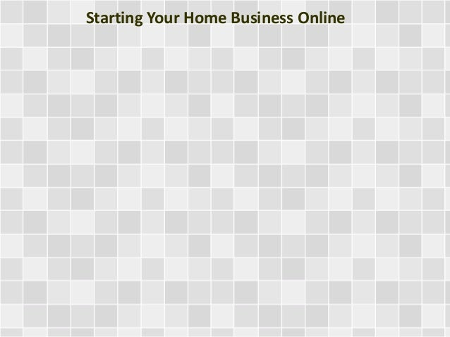 Starting Your Home Business Online