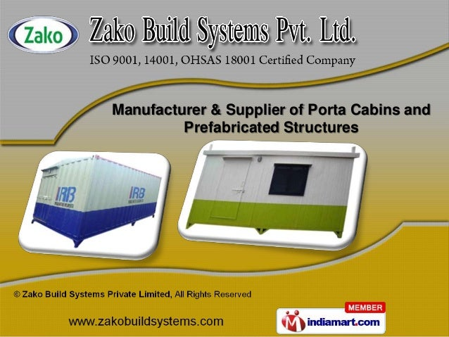 Manufacturer & Supplier of Porta Cabins and         Prefabricated Structures