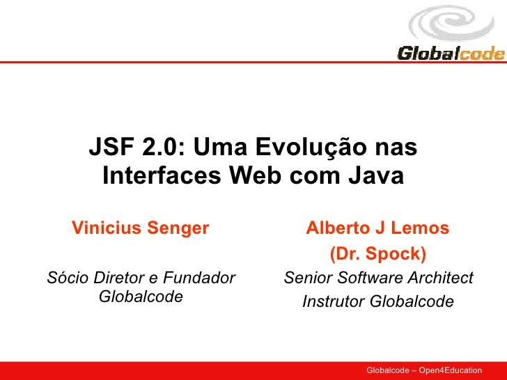 JSF 2.0: Uma Evolução nas Interfaces Web com Java