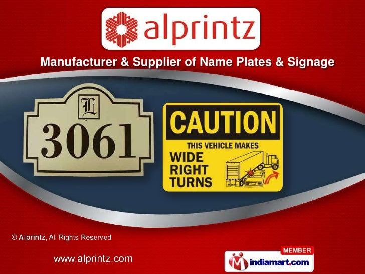 Manufacturer & Supplier of Name Plates & Signage