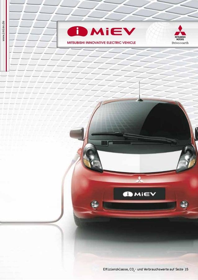 www.imiev.de Effizienzklasse, CO2 - und Verbrauchswerte auf Seite 15