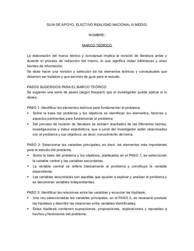 GUIA DE APOYO. ELECTIVO REALIDAD NACIONAL III MEDIO.  NOMBRE:  MARCO TEÓRICO  La elaboración del marco teórico y conceptua...