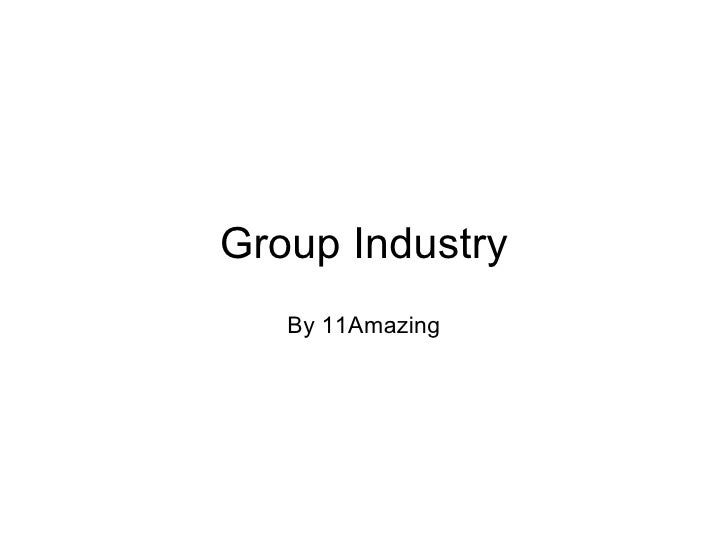 Group Industry  By 11Amazing