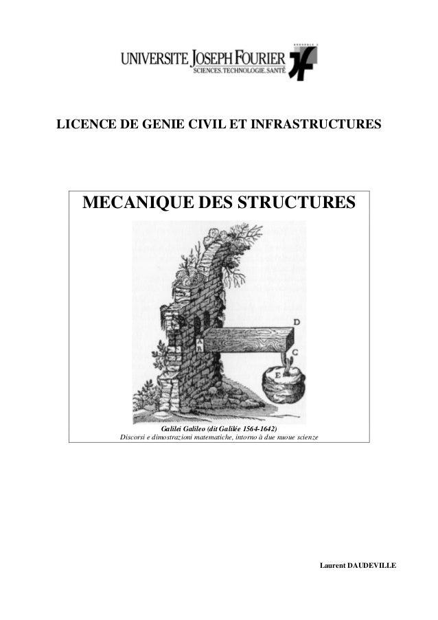 LICENCE DE GENIE CIVIL ET INFRASTRUCTURES   MECANIQUE DES STRUCTURES                      Galilei Galileo (dit Galilée 156...