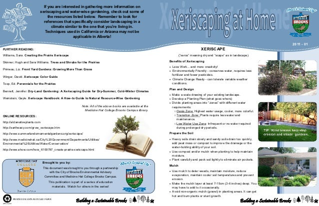 If you are interested in gathering more information on                            xeriscaping and water-wise gardening, ch...