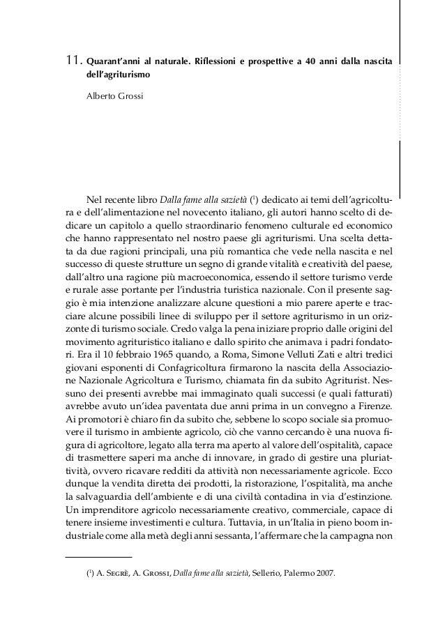 11.Quarant'anni   al naturale. Riflessioni e prospettive a 40 anni dalla nascita     dell'agriturismo     Alberto Grossi ...