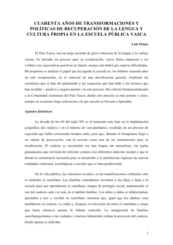CUARENTA AÑOS DE TRANSFORMACIONES Y  POLÍTICAS DE RECUPERACIÓN DE LA LENGUA Y CULTURA PROPIA EN LA ESCUELA PÚBLICA VASCA  ...