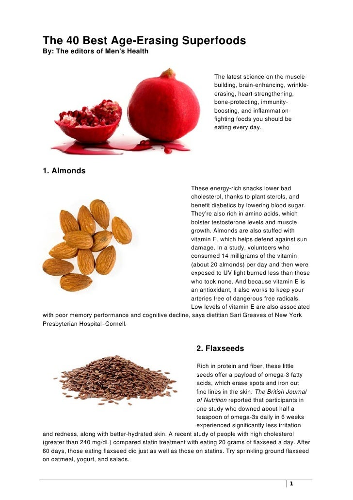 The 40 Best Age-Erasing SuperfoodsBy: The editors of Mens Health                                                          ...
