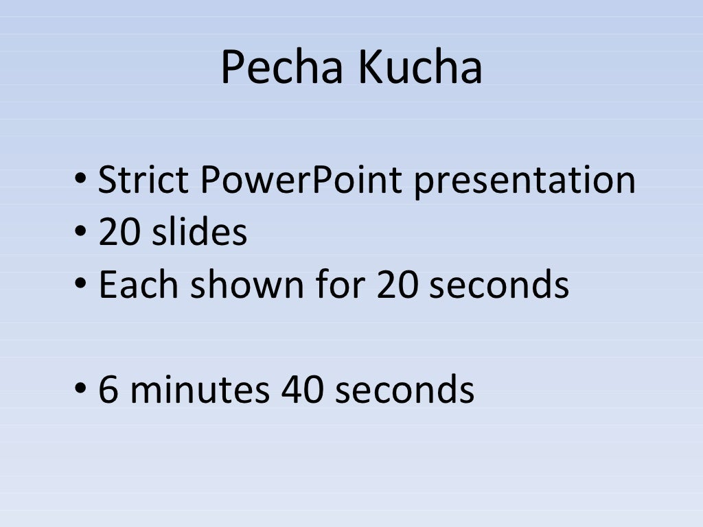 Pecha Kucha Presentation: Getting to the Top in Business