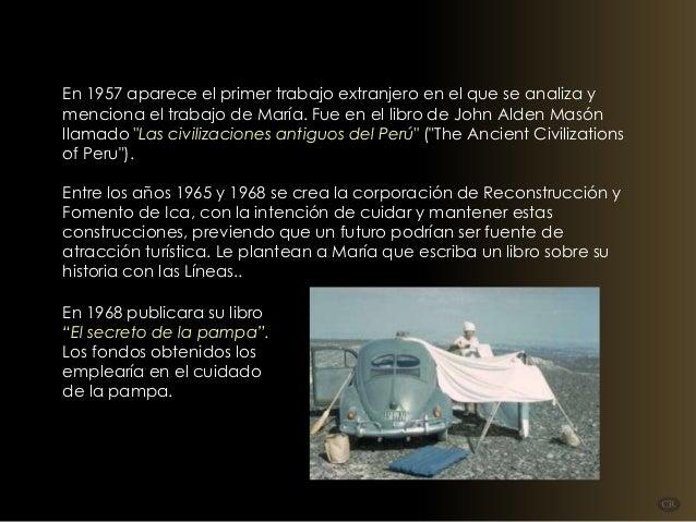 En 1957 aparece el primer trabajo extranjero en el que se analiza y menciona el trabajo de María. Fue en el libro de John ...