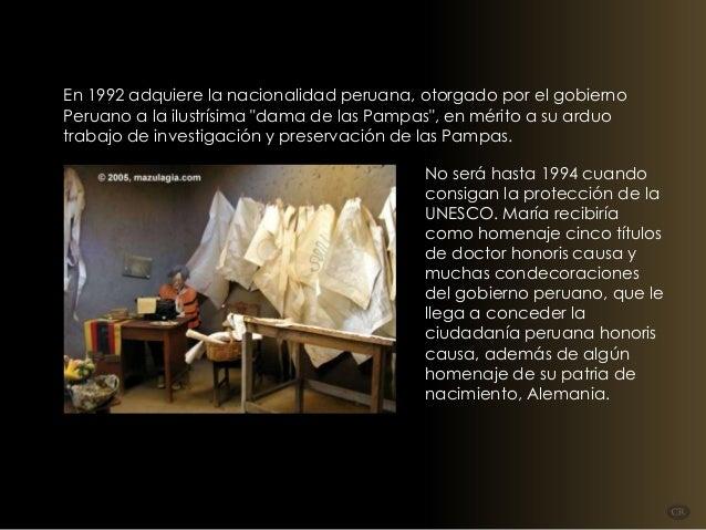 """En 1992 adquiere la nacionalidad peruana, otorgado por el gobierno Peruano a la ilustrísima """"dama de las Pampas"""", en mérit..."""