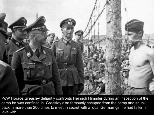 PoW Horace Greasley defiantly confronts Heinrich Himmler during an inspection of the camp he was confined in. Greasley als...