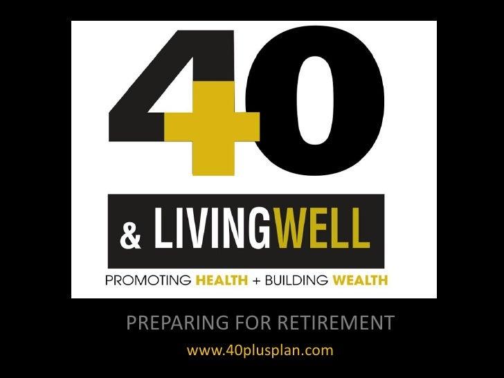 40 Plus Plan Presentation New