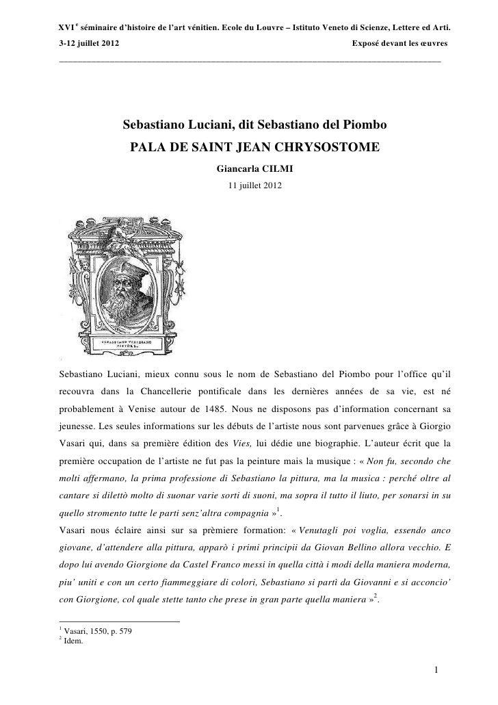 XVI e séminaire d'histoire de l'art vénitien. Ecole du Louvre – Istituto Veneto di Scienze, Lettere ed Arti.3-12 juillet 2...
