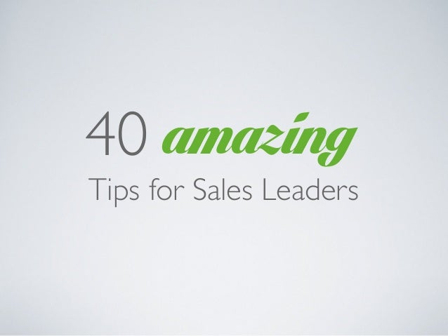 amazing40Tips for Sales Leaders