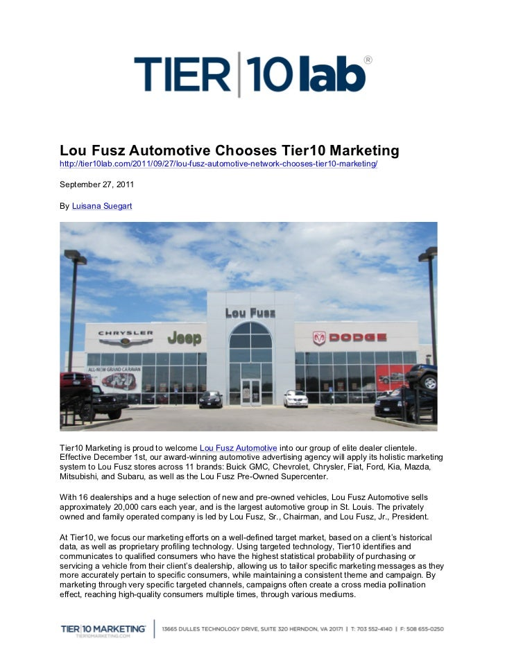 Lou Fusz Automotive Chooses Tier10 Marketinghttp://tier10lab.com/2011/09/27/lou-fusz-automotive-network-chooses-tier10-ma...