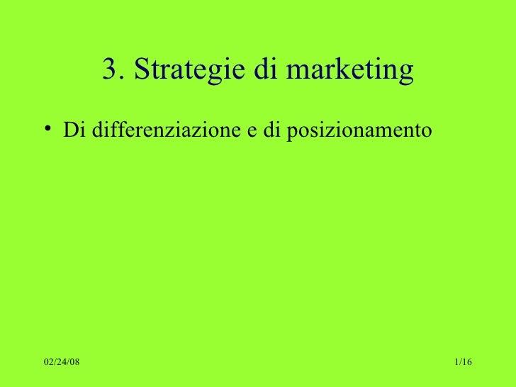 4.1 Strategia Di Marketing