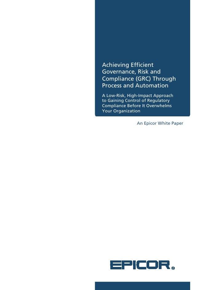 Achieving Efficie A               ent Governance, Risk and G               k Complian (GRC Throu C       nce     C)    ugh...