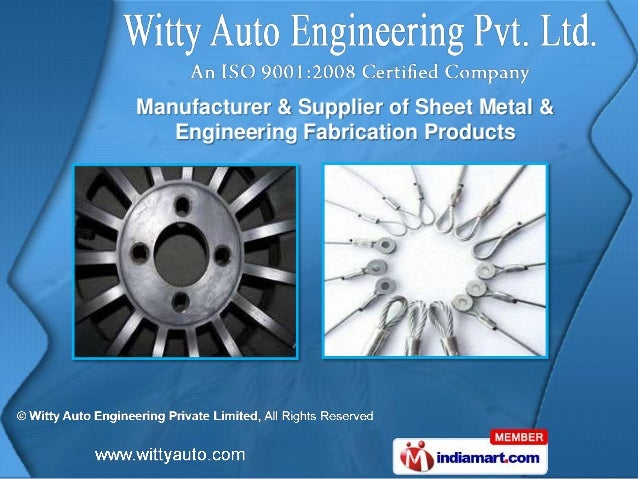 Manufacturer & Supplier of Sheet Metal &   Engineering Fabrication Products