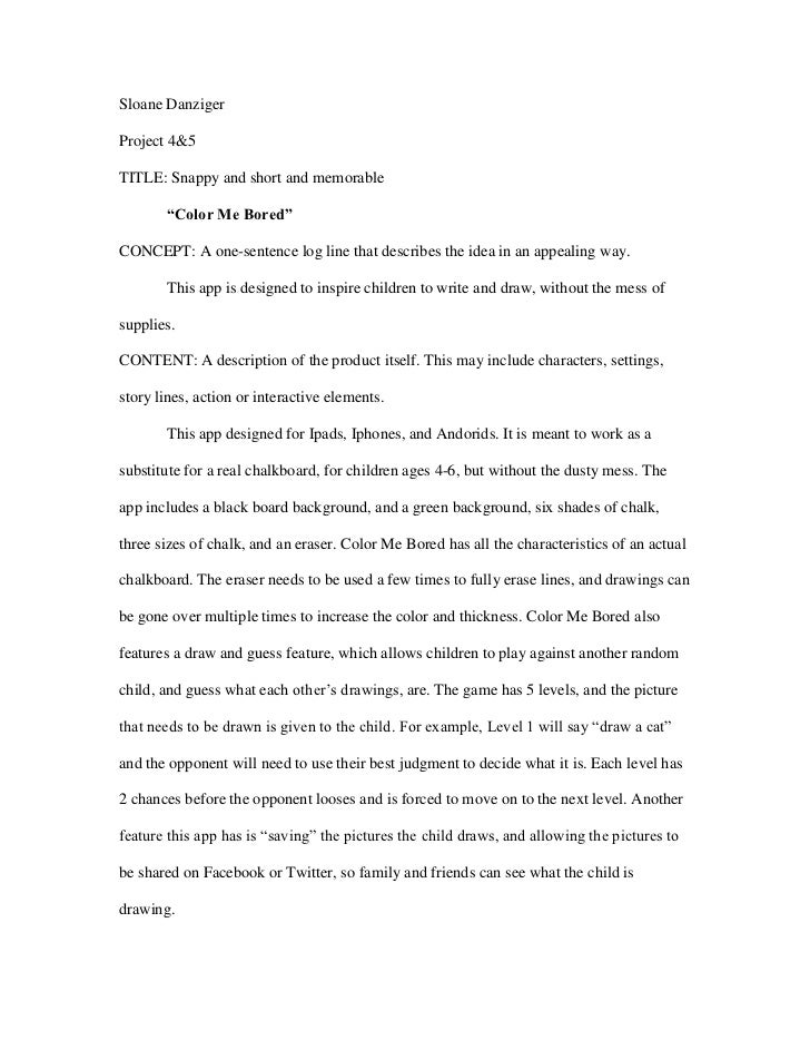 """Sloane DanzigerProject 4&5TITLE: Snappy and short and memorable       """"Color Me Bored""""CONCEPT: A one-sentence log line tha..."""