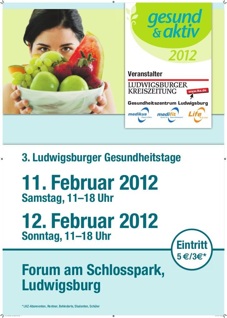 aktiv & gesund Messe 2012 Ludwigsburg, Informationen zu Öffnungszeiten und Eintritt