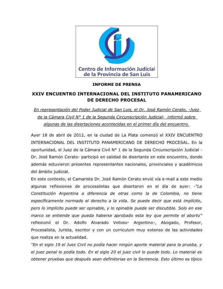 INFORME DE PRENSAXXIV ENCUENTRO INTERNACIONAL DEL INSTITUTO PANAMERICANO                  DE DERECHO PROCESAL En represent...