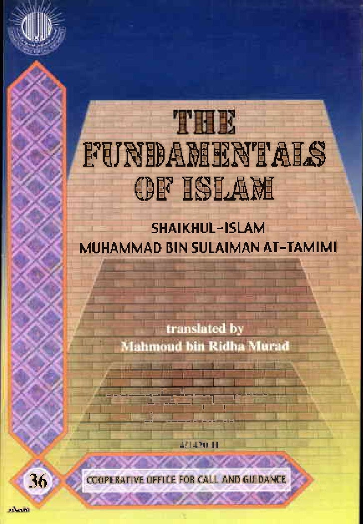 fundamentals of islam Fundamentals of islam (khutubah) by syed abul a,la maududi in english & urdu fundamentals of islam (khutubah) by syed abul a,la maududi in english & urdu download in urdu  dowload in english posted by tanveer babu at 1:30 am email this blogthis share to twitter share to facebook share to pinterest.