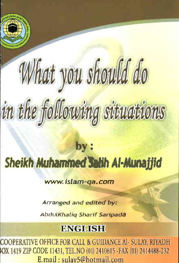 What you should do in the following situations