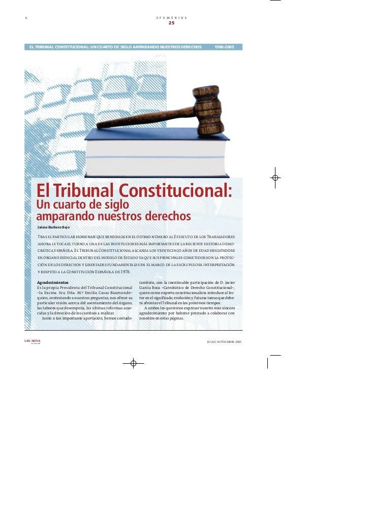 El Tribunal Constitucional: Un cuarto de siglo amparando nuestros derechos