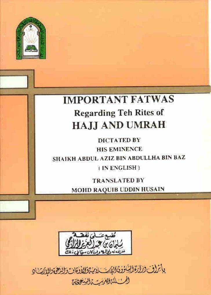 IMPORTANT FATWAS Regarding Teh Rites of HAJJ AND UMRAH