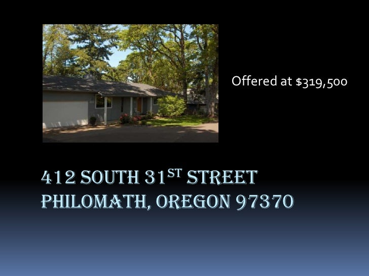 Offered at $319,500<br />412 South 31st streetPhilomath, OREGON 97370<br />