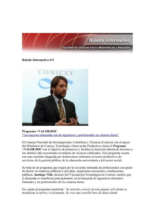 """Boletín Informativo 413Programa +VALOR.DOC""""Las mayores demandas son de ingenieros y profesionales en ciencias duras""""El Con..."""