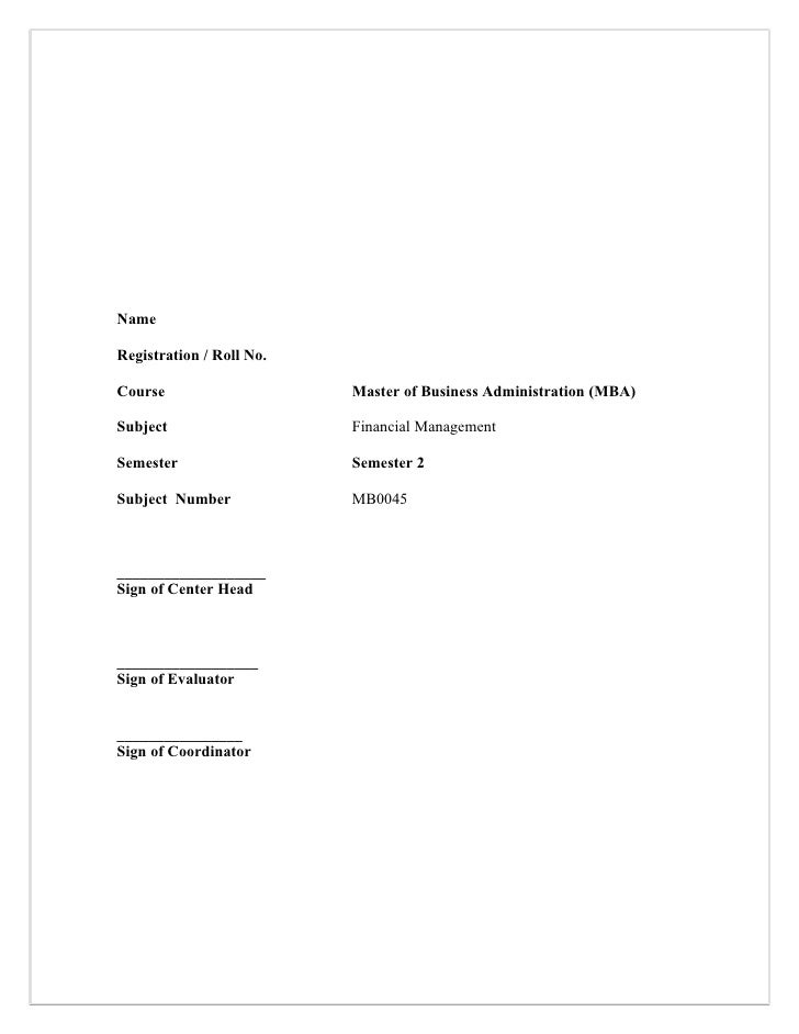 NameRegistration / Roll No.Course                    Master of Business Administration (MBA)Subject                   Fina...