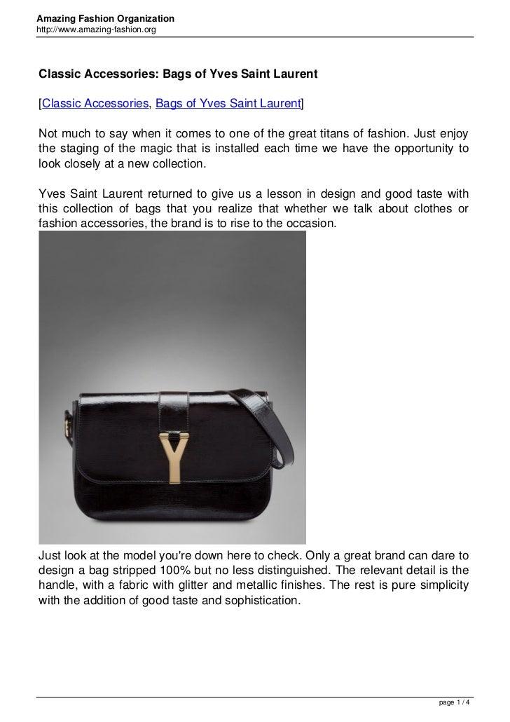 Amazing Fashion Organizationhttp://www.amazing-fashion.orgClassic Accessories: Bags of Yves Saint Laurent[Classic Accessor...