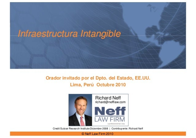 Infraestructura IntangibleInfraestructura Intangible Credit Suisse Research Institute Diciembre 2008 | Contribuyente: Rich...