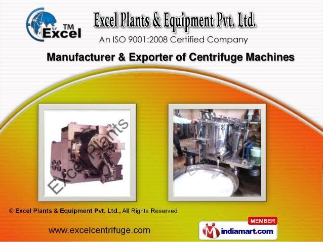 Manufacturer & Exporter of Centrifuge Machines