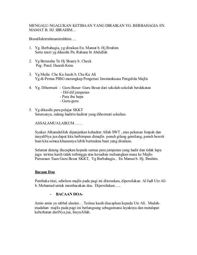 MENGALU-NGALUKAN KETIBAAN YANG DIRAIKAN YG. BERBAHAGIA EN. MAMAT B. HJ. IBRAHIM… Bismillahirrahmanirrahhim…. 1. Yg. Berbah...