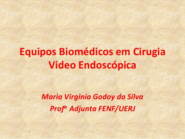 Equipos biomédicos en cirugía video endoscópica - CICAT-SALUD