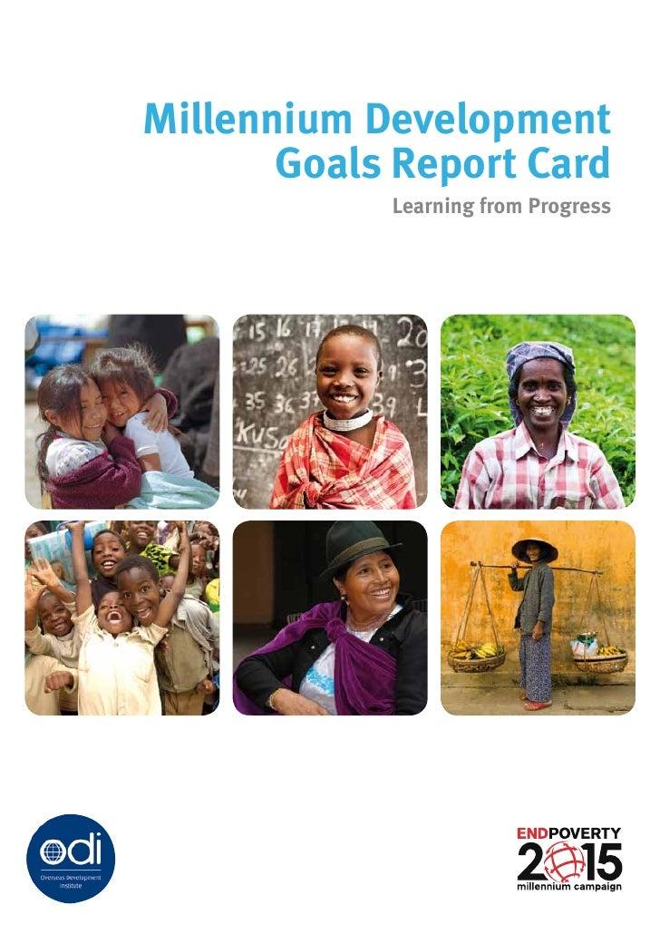 Millennium Development        Goals Report Card             Learning from Progress